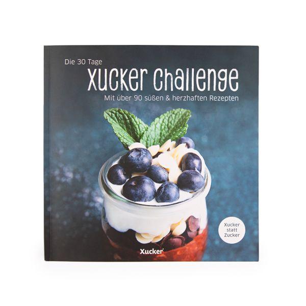 Die 30 Tage Xucker Challenge (Rezeptbuch)