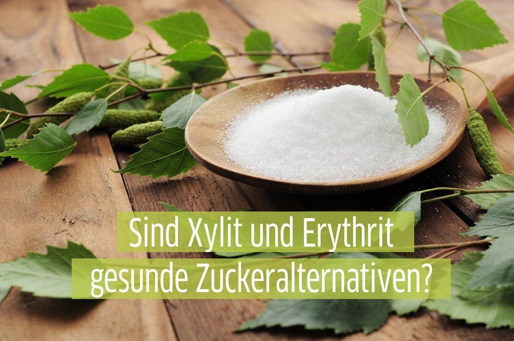 sind-xylit-und-erythrit-gesunde-zuckeralternativen