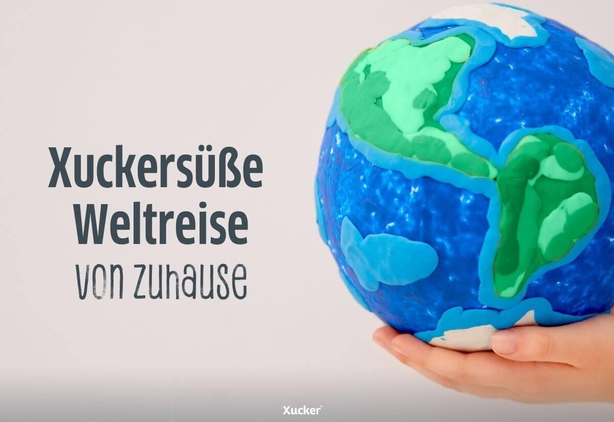 Xuckersuesse-Weltreise-2