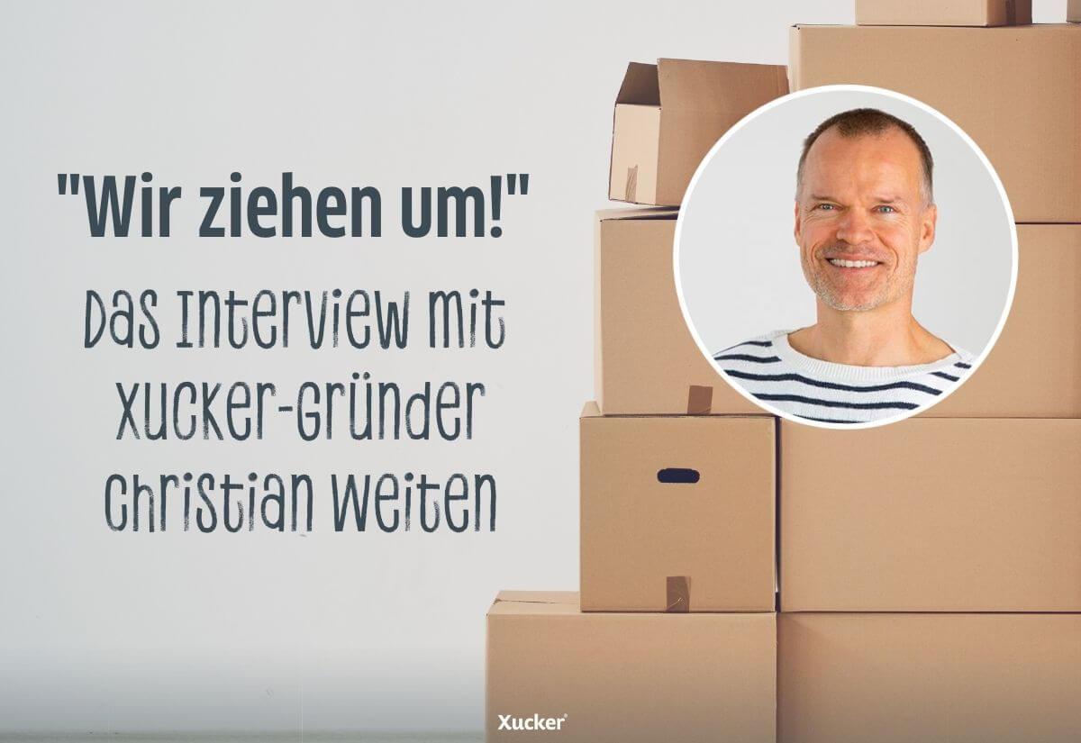 Xucker-zieht-um_Das-Interview-Christian-Weiten-2