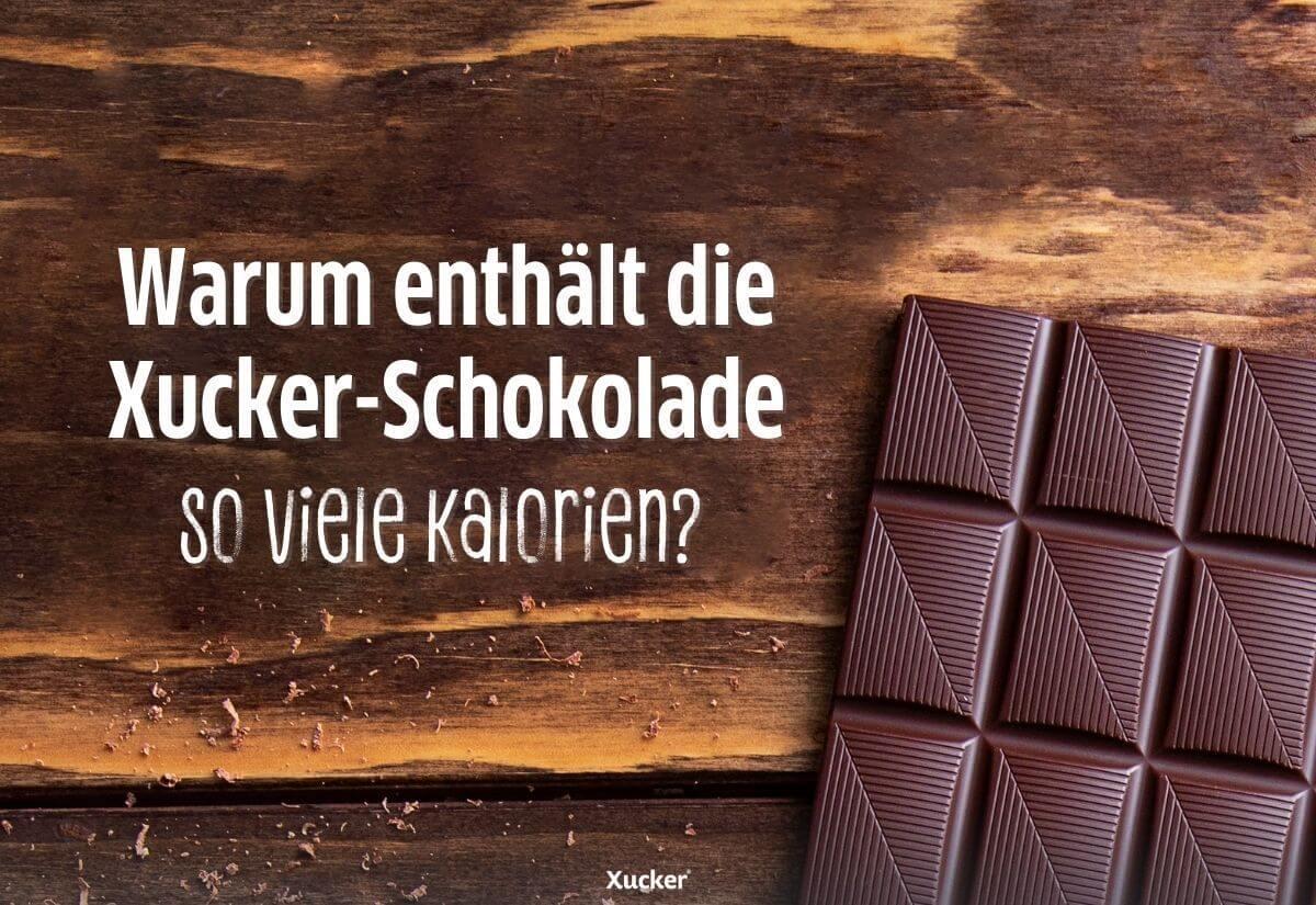 Warum-enthaelt-die-Schokolade-von-Xucker-so-viele-Kalorien-4
